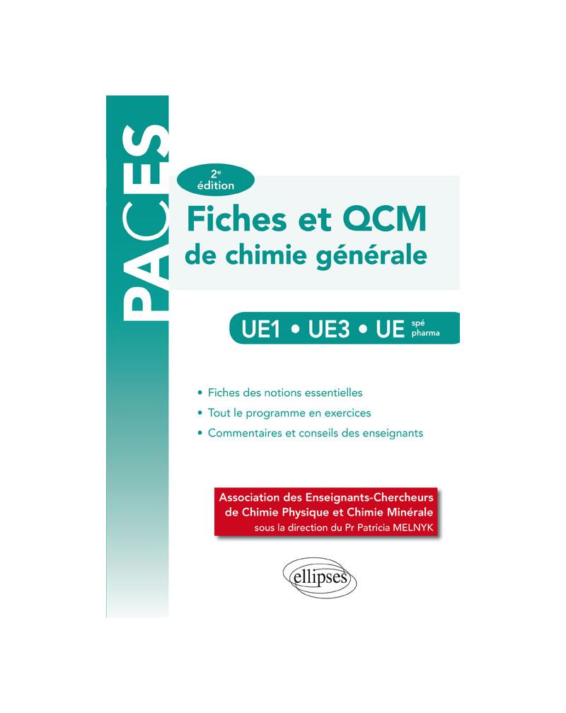 UE1 - UE3 - UE spé pharmacie – Fiches et QCM de chimie générale – 2e édition