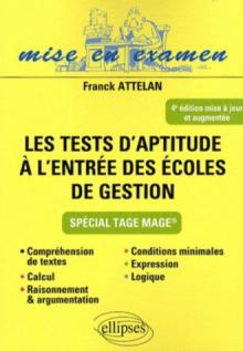 Tests d'aptitude à l'entrée des écoles de gestion - 4e édition mise à jour et refondue