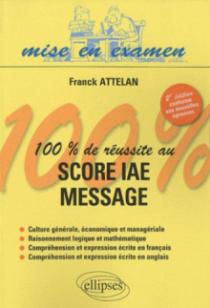 100% de réussite au score IAE - Message - 2e édition