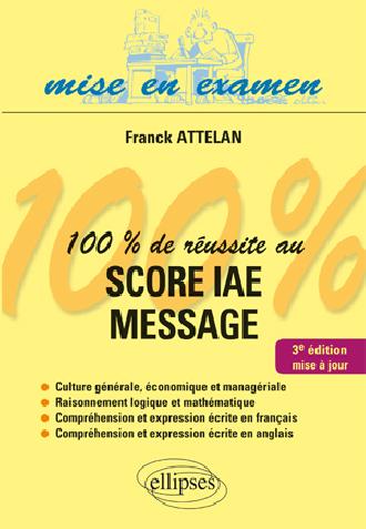 100% de réussite au score IAE - Message - 3e édition