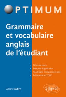 Grammaire et vocabulaire anglais de l'étudiant