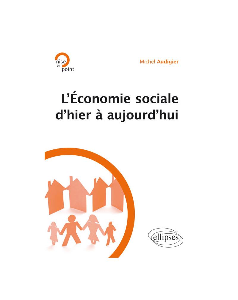 L'économie sociale d'hier à aujourd'hui