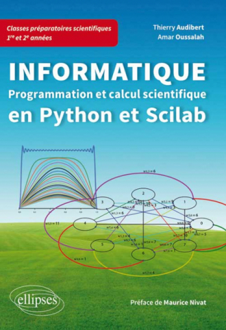 Informatique en classes préparatoires scientifiques 1re et 2e années - Programmation et calcul scientifique en Python et Scilab