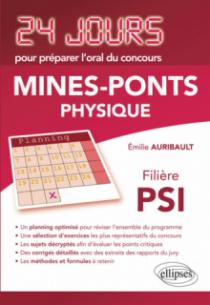 Physique 24 jours pour préparer l'oral du concours Mines-Ponts - Filière PSI