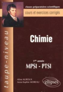 Chimie MPSI-PTSI - Cours et exercices corrigés