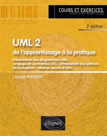 UML 2 - De l'apprentissage à la pratique - 2e édition