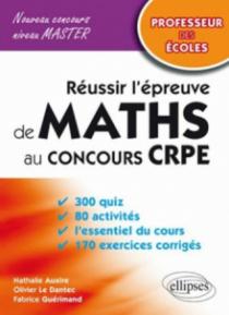 Réussir l'épreuve de mathématiques au concours CRPE