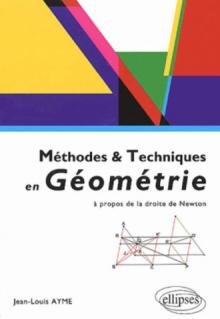 Méthodes et techniques en géométrie - A propos de la droite de Newton