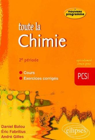 Toute la Chimie en PCSI - 2e période - cours et exercices corrigés