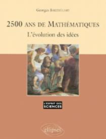 2500 ans de Mathématiques - L'évolution des idées - n°3