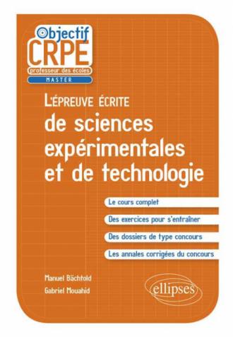 L'épreuve écrite d'admissibilité de sciences expérimentales et de technologie