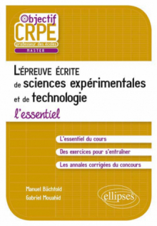 L'épreuve écrite d'admissibilité de sciences expérimentales et de technologie - L'essentiel