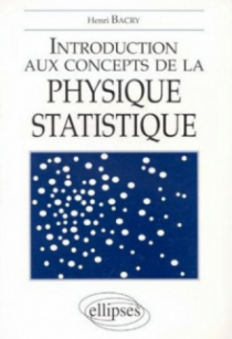 Introduction aux concepts de la physique statistique
