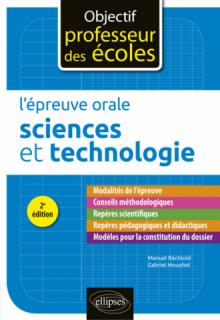 L'épreuve orale d'admission - Sciences et technologie - 2e édition