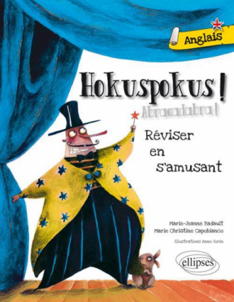 Hokuspokus  • Réviser son anglais en s'amusant [A1-A2]