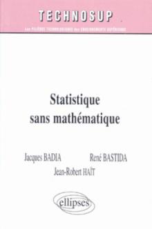 Statistique sans mathématique - Niveau A
