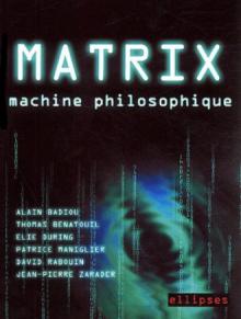 Matrix, machine philosophique