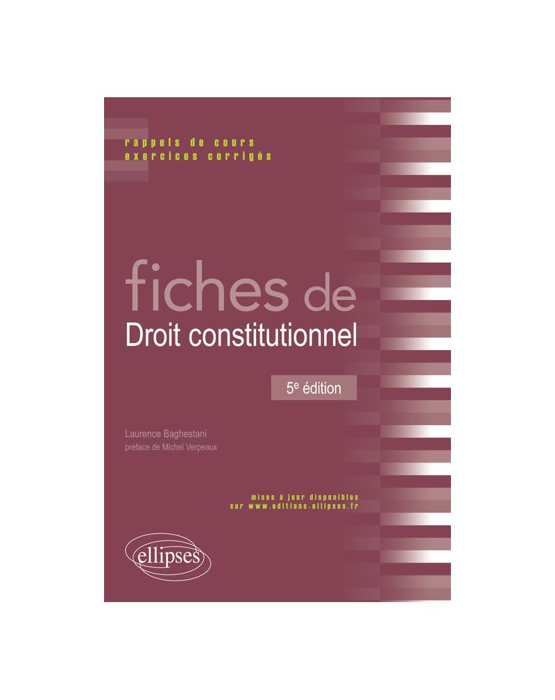 Fiches de Droit constitutionnel - 5e édition