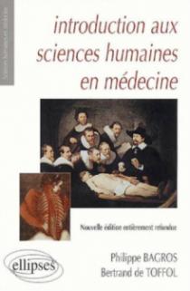 Introduction aux sciences humaines en médecine - 2e édition