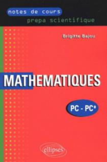 Notes de cours - mathématiques - PC - prépa scientifique