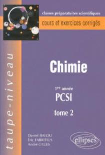Chimie PCSI, tome 2 - Cours et exercices corrigés