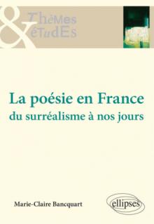 La poésie en France - Du surréalisme à nos jours