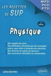 Physique - Classes prépas MPSI - PCSI - PTSI - 2e édition