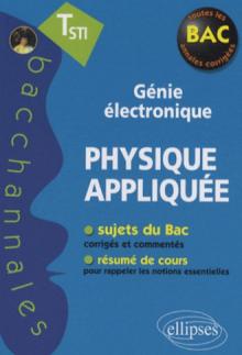 Physique appliquée - Terminale STI - Génie électronique