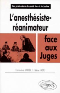 L'anesthésiste-réanimateur face aux juges