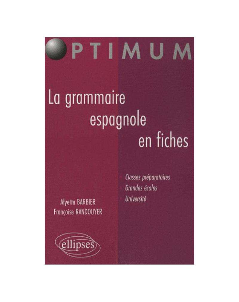 La grammaire espagnole en fiches