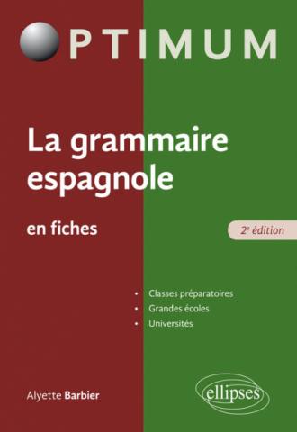 La grammaire espagnole en fiches - 2e édition