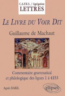 Machaut, Le Livre du Voir Dit - Commentaire grammatical et philologique