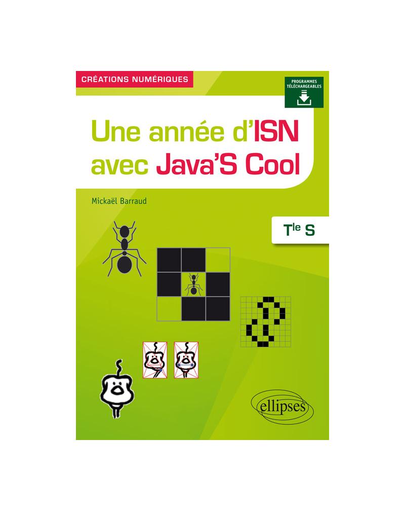 Une année d'ISN avec Java'S Cool - Terminale S