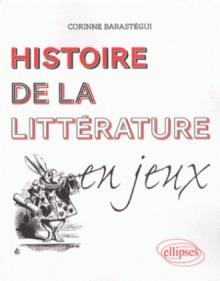 Histoire de la littérature en jeux