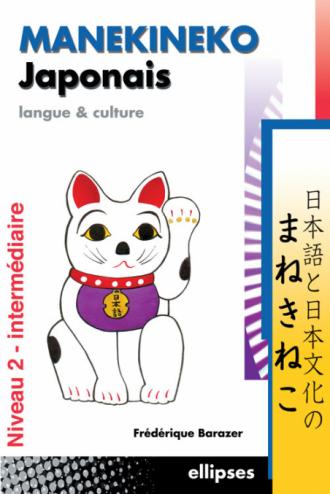 Manekineko japonais - Langue et culture - Tome 2