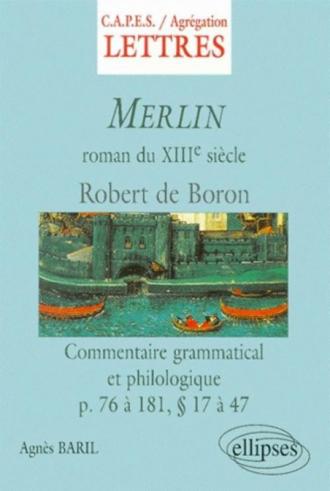 Merlin - Commentaire grammatical et philologique