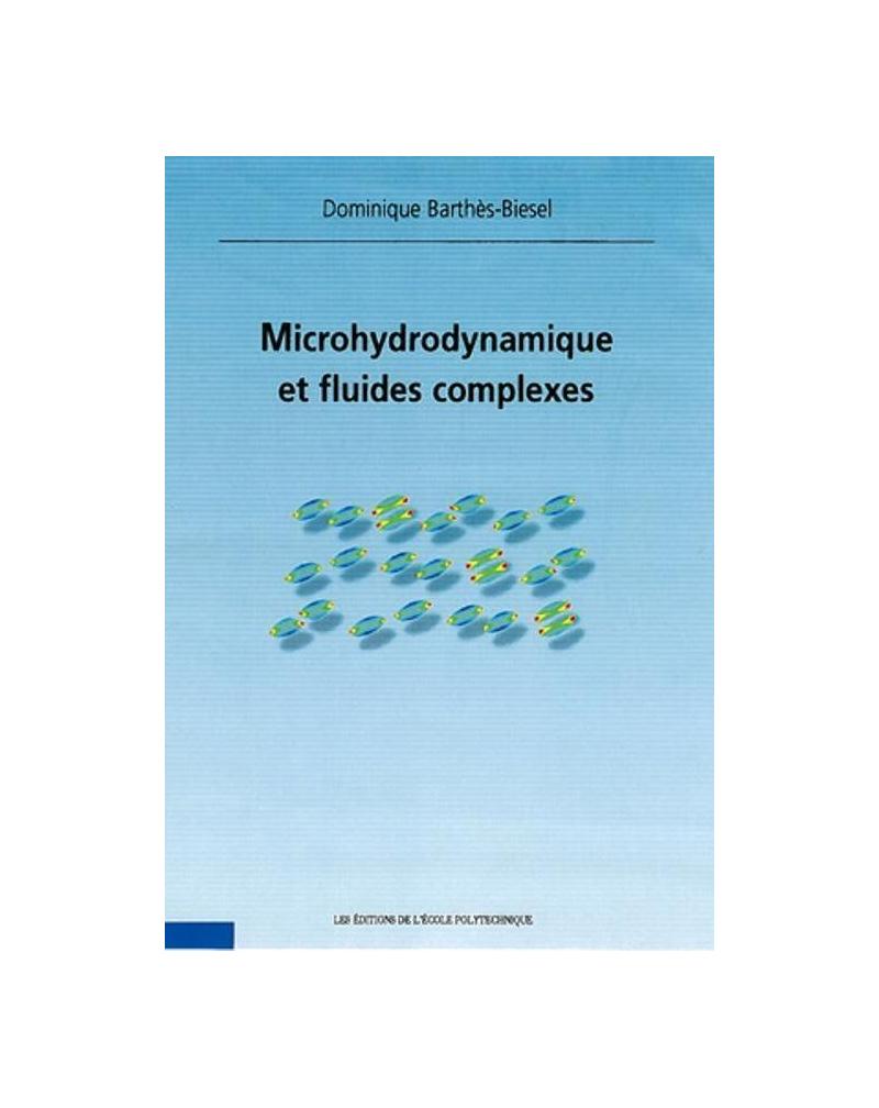 Microhydrodynamique et fluides complexes
