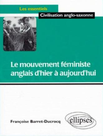 mouvement féministe anglais d'hier à aujourd'hui (Le)