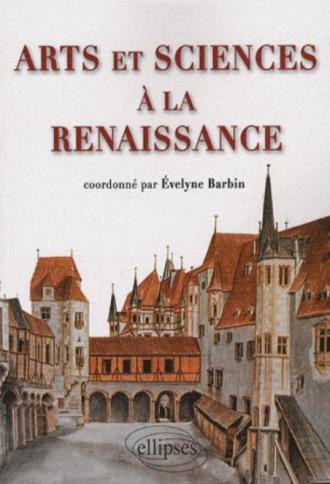 Arts et Sciences à la Renaissance