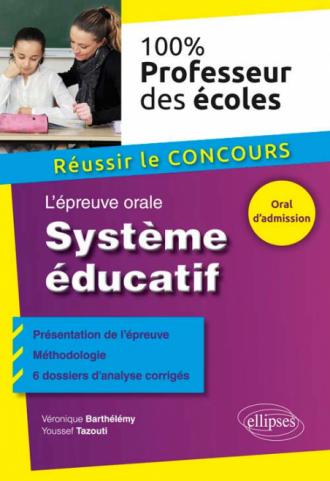 L'épreuve orale. Système éducatif