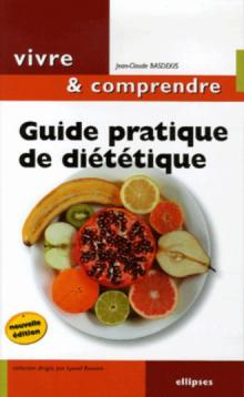 Guide pratique de diététique, Mincir… une question d'équilibre - nouvelle édition