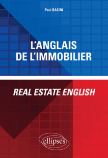 L'anglais de l'immobilier - Real Estate English