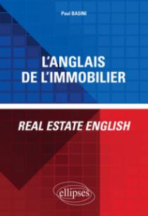 L'anglais de l'immobilier - Real Estate English