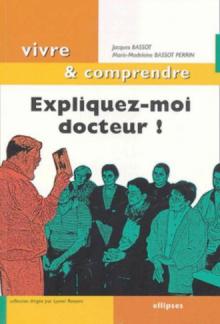 Expliquez-moi docteur !