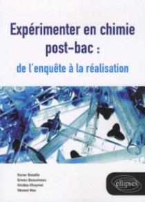 Expérimenter en chimie post-bac : de l'enquête à la réalisation