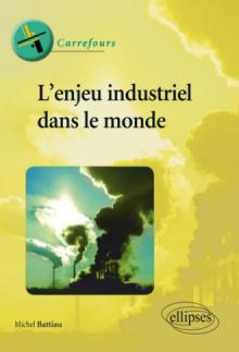 L'enjeu industriel dans le monde