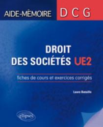 DCG2. Droit des sociétés. Fiches de cours et exercices corrigés.