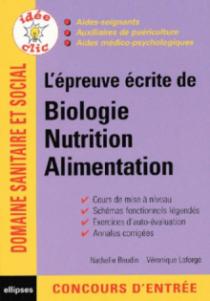 L'épreuve écrite de biologie, nutrition, alimentation - Concours d'aide-soignant et d'auxiliaire de puériculture (AS/AP)