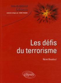 Les défis du terrorisme