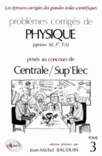 Physique Centrale/Supélec 1988-1989 - Tome 3